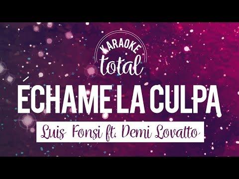 Échame la Culpa - Luis Fonsi & Demi Lovato - karaoke con Coros