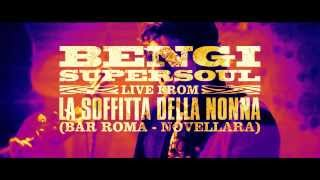 """Flash"" - Bengi & SuperSoul live from soffitta della Nonna"