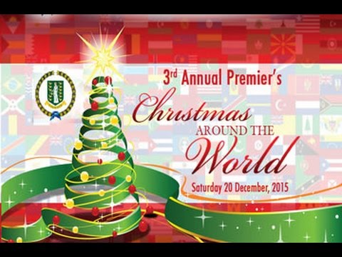 3rd Annual Premier's Christmas Around the World 2015
