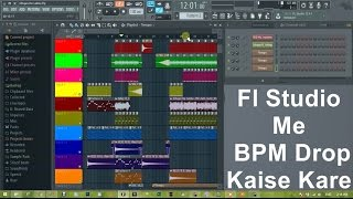 How To Drop Tempo [ BPM ] in fl studio | Hindi Tutorial