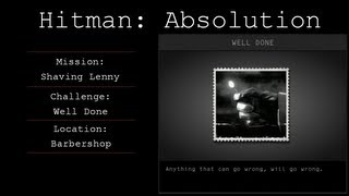 Hitman: Absolution Challenge Guide - Well Done - Mission 9
