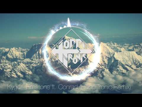 Kygo Ft. Conrad - Firestone [HoppiTronic Remix] FREE DOWNLOAD