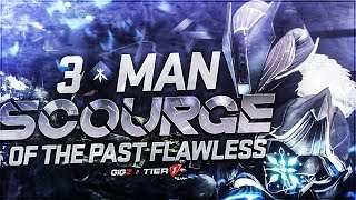 3 Man Flawless - Scourge of the Past