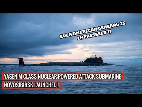 NOVOSIBIRSK - RUSSIA LAUNCHES ONE OF THE MOST FORMIDABLE SUBMARINE IN THE WORLD !
