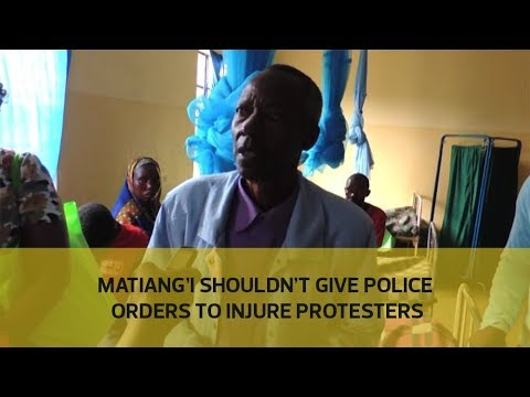 Matiang'i shouldn't give police orders to injure protesters