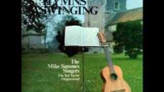 The Mike Sammes Singers -- He Who Would Valiant Be