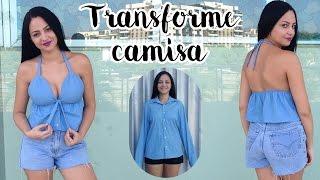 DIY TRANSFORME CAMISA EM BLUSA