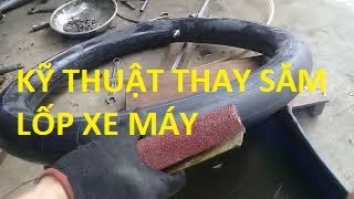 Cách vá và thay xăm lốp xe máy đúng kĩ thuật