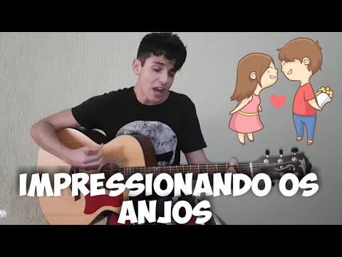 Impressionando os anjos - Guilherme Porto  Gustavo Mioto - COVER Acústico