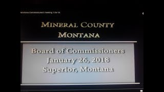 Mineral County Montana Commissioners' meeting 1-26-18.