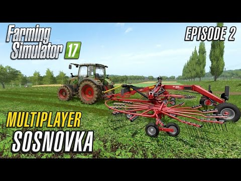 Let's Play Multiplayer Farming Simulator 2017 | Sosnovka | Episode 2