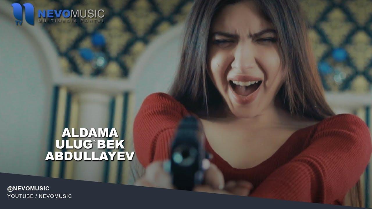 Ulug`bek Abdullayev - Aldama | Улугбек Абдуллаев - Алдама