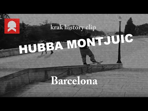 Hubba Montjuic, Barcelona - History Clip