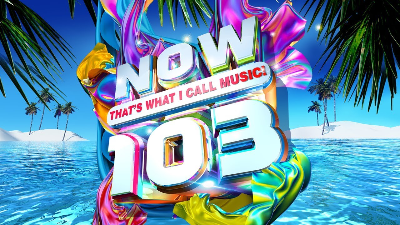 NOW That's What I Call Music! 103 | Now That's What I Call Music