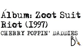 Zoot Suit Riot (1997) - Cherry Poppin