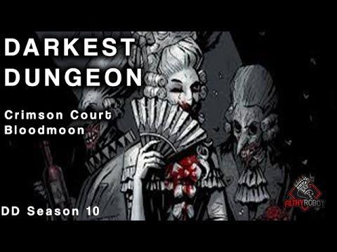Darkest Dungeon - Crimson Court Bloodmoon Week 34.1 (Courtyard Mission 2.1)