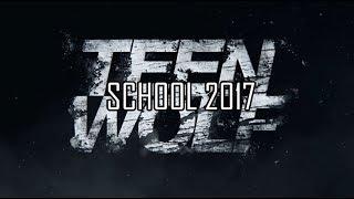 SCHOOL 2017 - TEEN WOLF AU