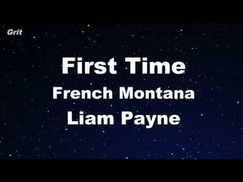 First Time - Liam Payne, French Montana Karaoke 【No Guide Melody】 Instrumental
