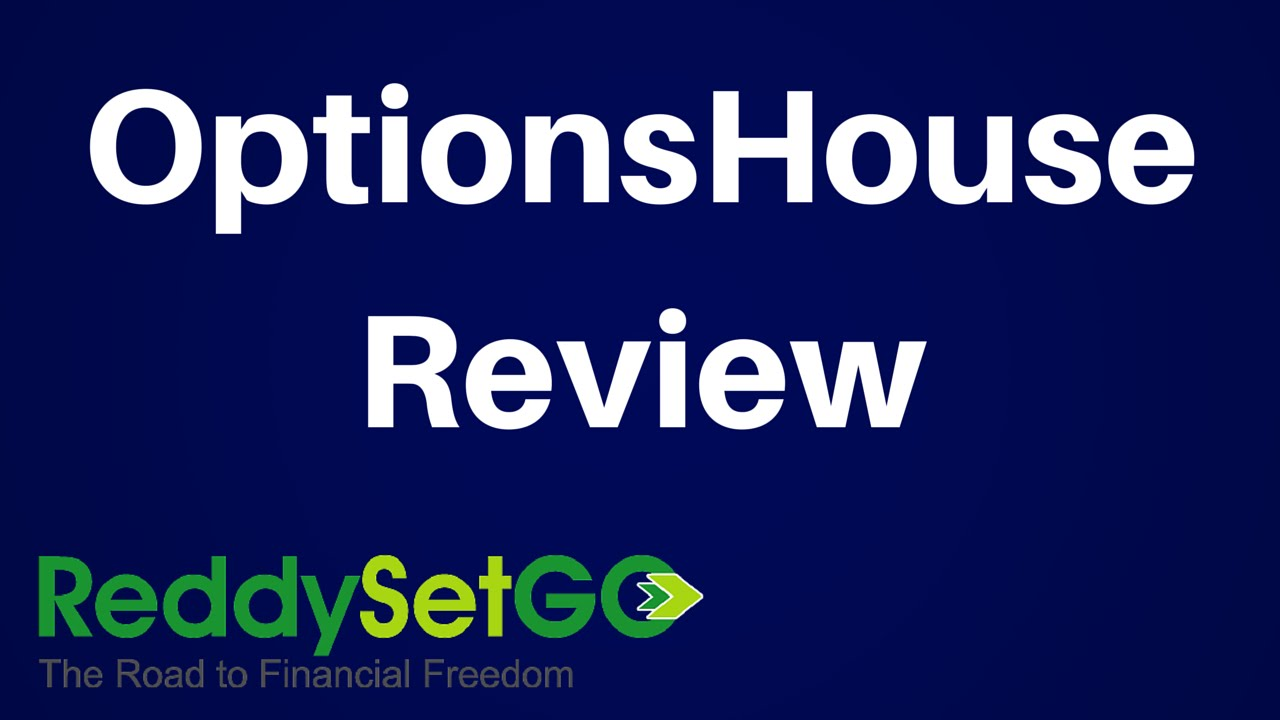 Optionshouse review finding the right brokerage firm for Option house com