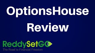 OptionsHouse Review: Finding The Right Brokerage Firm