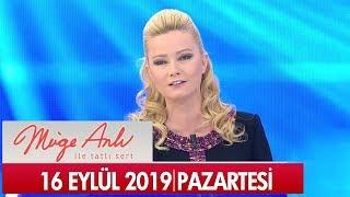 Müge Anlı ile Tatlı Sert 16 Eylül 2019 - Tek Parça