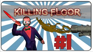 Killing Floor Toymaster Playthrough: Part 1: Introducing the Diarrhea Gun!