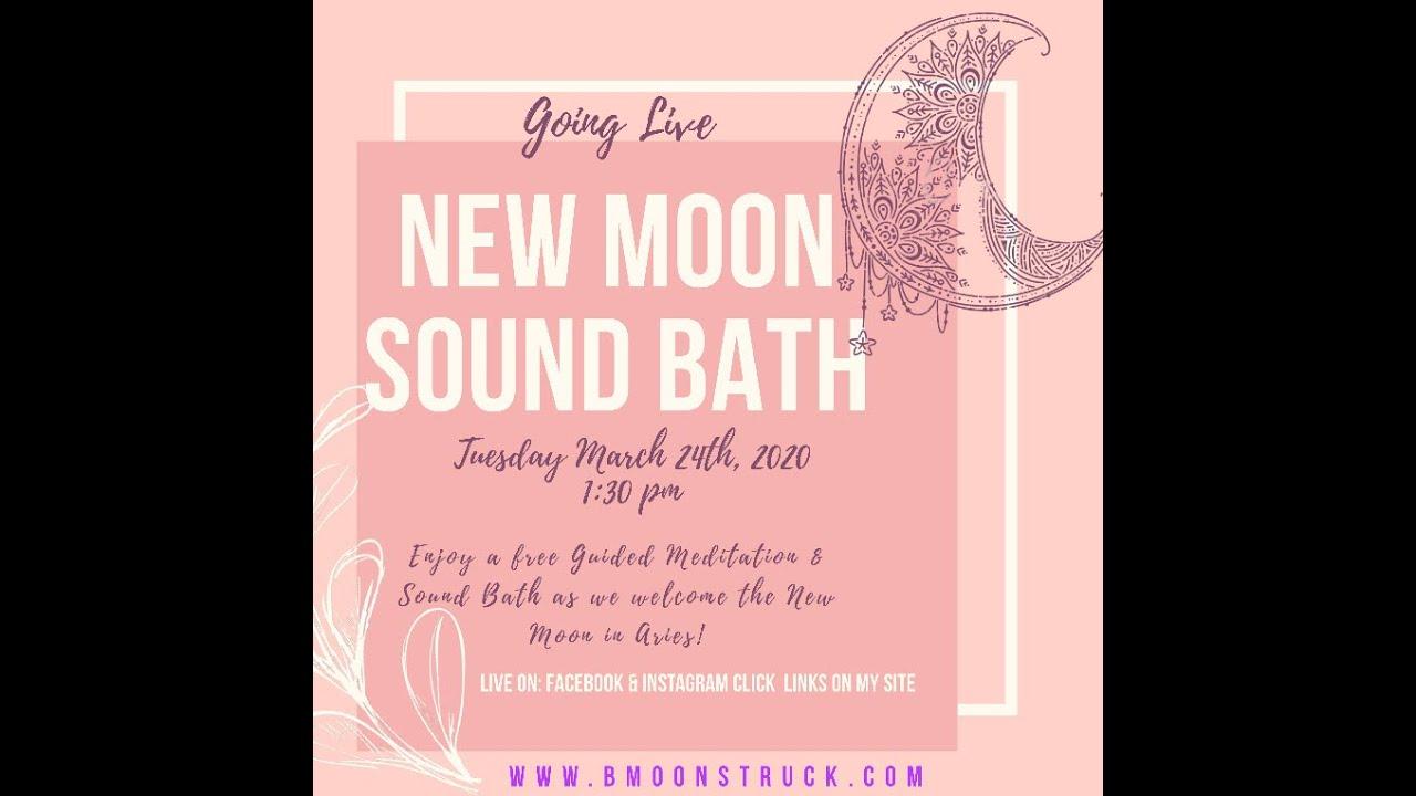 New Moon Sound Bath (Live) !!
