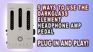 What You Should Know About The Darkglass Element Headphone Amp
