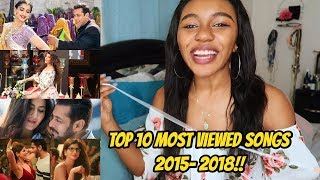 Top 10 Most Viewed Indian/Bollywood Songs Each Year!! (2015-2018) | REACTION