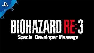 『バイオハザード RE:3』 Special Developer Message