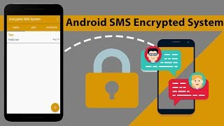 Android SMS Encrypted System