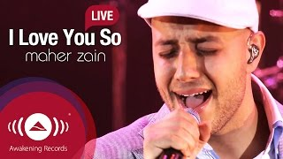 Maher Zain - I Love You So | Awakening Live At The London Apollo