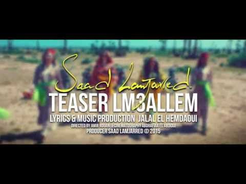 Saad Lamjarred - LM3ALLEM (Music Video...