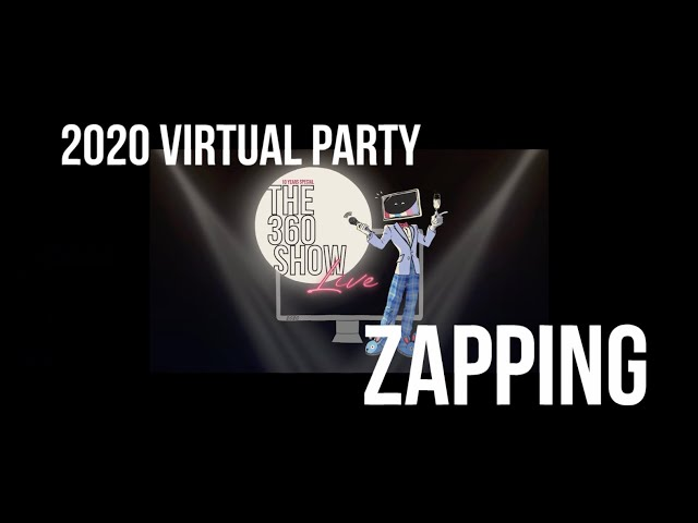 360 Show Live 2020 - Zapping