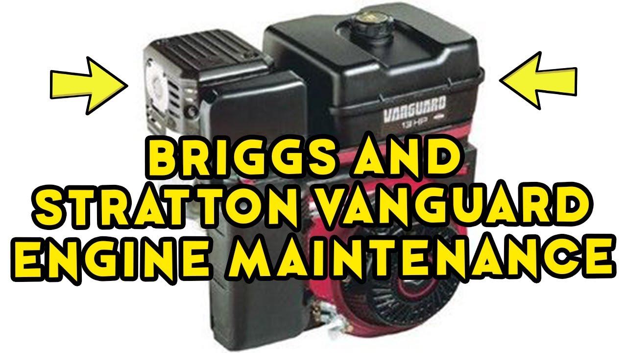 Briggs And Stratton Vanguard Preventative Maintenance Briggs And Stratton Vanguard Engine Part 1 Youtube