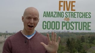 5 Amazing Stretches for Good Posture
