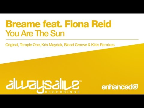 Breame feat. Fiona Reid - You Are The Sun (Temple One Remix) [OUT NOW]