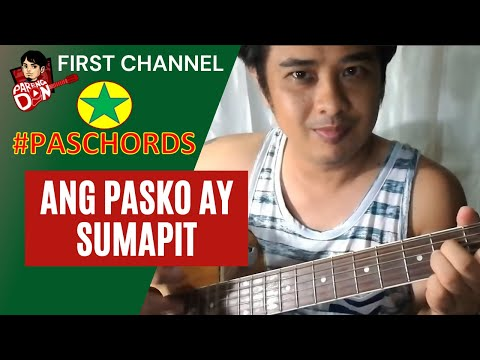 Chords: Ang Pasko Ay Sumapit guitar tutorial - PasCHORDS  tutorials ng Kantang Pamasko