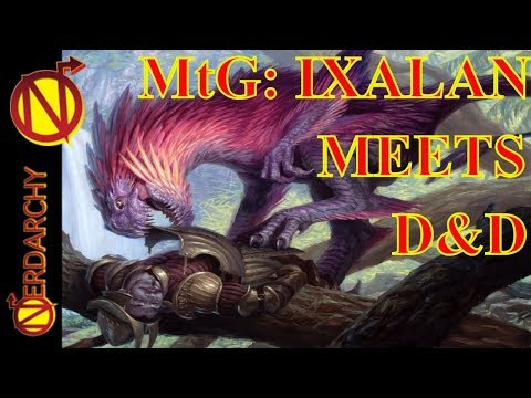 PLANE SHIFT: IXALAN- Magic the Gathering Meets Dungeons & Dragons (5e D&D)