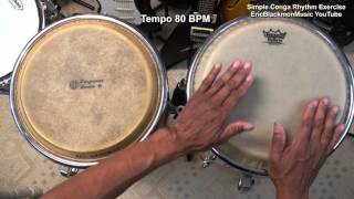 How To Play Conga Simple Rhythm Exercise #1 Beat Lesson Hand Drums @EricBlackmonGuitar