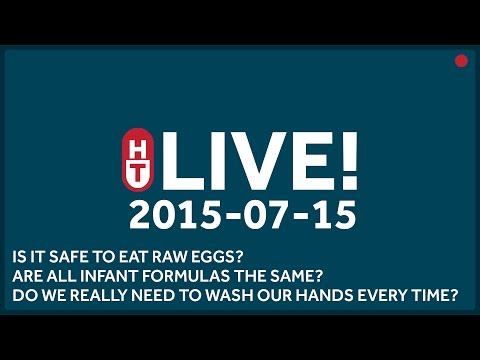 Jul. 15th, 2015 - LIVE - Is it safe to eat raw eggs? Are all infant formulas the same?