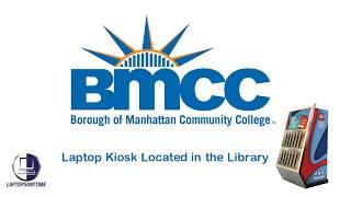 BMCC Library Laptop Kiosk - LaptopsAnytime