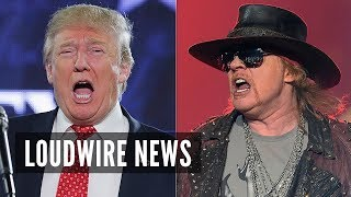 Axl Rose on Donald Trump: We Don't Have a President