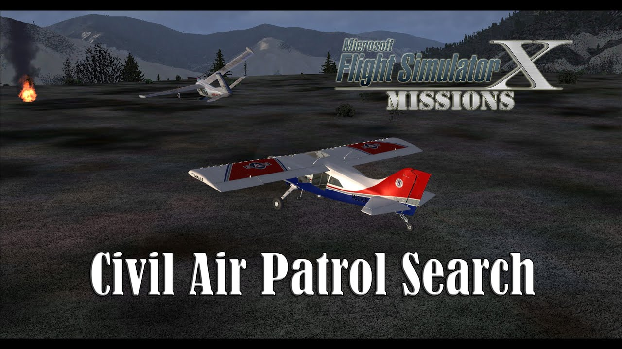 FSX/Flight Simulator X Missions: Civil Air Patrol Search