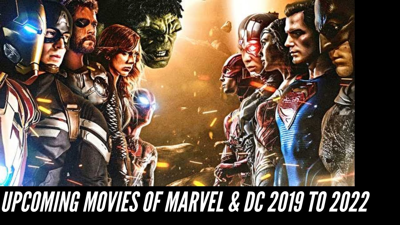 Dc 2019 Movies Poster: Marvel And DC Upcoming Superhero Movies 2019 To 2022