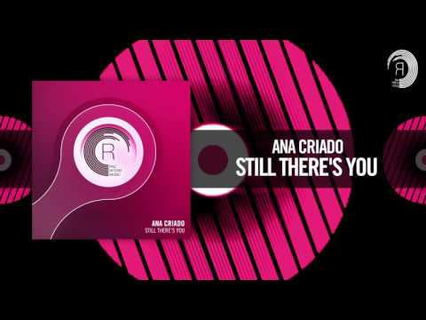 Ana Criado - Still There's You (RNM)
