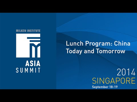 Asia Summit 2014 - Lunch Program: China Today and Tomorrow - English