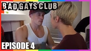 Bad Gays Club: Gay For Pay - Episode 4