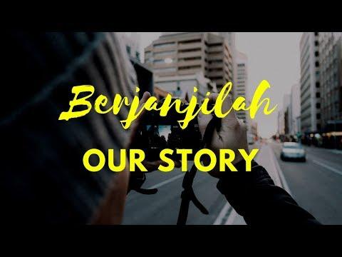 Our Story - Berjanjilah