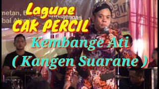 Gambar cover Lagu Cak Percil Kembange Ati ( Kangen Suarane )   Cak Percil Tampil Live Di Surabaya